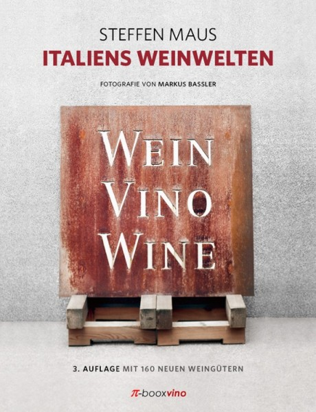 Italiens Weinwelten von Steffen Maus